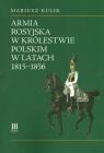 Armia rosyjska w Królestwie Polskim w latach 1815-1856