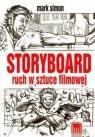 Storyboard ruch w sztuce filmowej Simon Mark