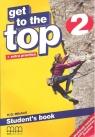 Get To the Top 2. Podręcznik. Język angielski dla gimnazjum.