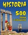 Historia 500 faktów i ciekawostek  Langley Andrew, Macdonald Fiona, Walker Jane