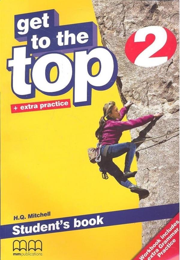 Get To the Top 2. Podręcznik. Język angielski dla gimnazjum. H.Q. Mitchell