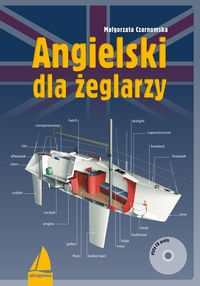 Angielski dla żeglarzy + CD Czarnomska Małgorzata