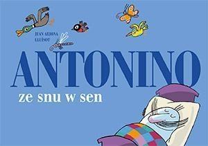 Antonino ze snu w sen Arjona Juan