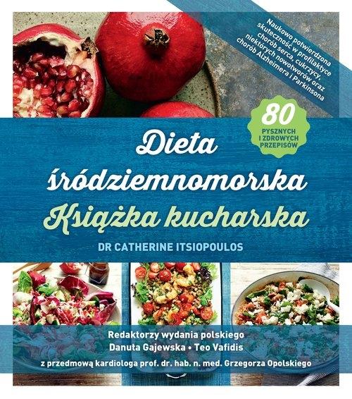 Dieta śródziemnomorska Książka kucharska Itsiopoulos Catherine