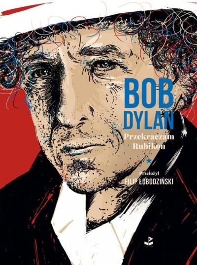 Przekraczam Rubikon Dylan Bob