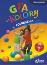 Gra w kolory 1 Podręcznik Część 1 Szkoła podstawowa Mazur Barbara, Zagórska Katarzyna