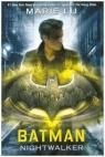 Batman Nightwalker Lu Marie