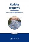 Kodeks drogowy Trafny i praktyczny dobór przepisów