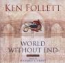 World Without End Audio  (Audiobook) Follett Ken