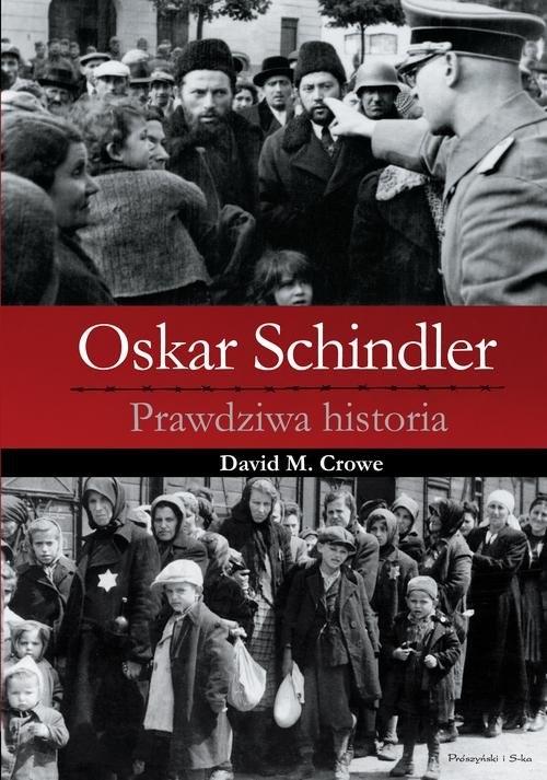 Oskar Schindler Crowe David M.