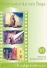 Przemienieni przez Boga. Klasa 6. Podręcznik