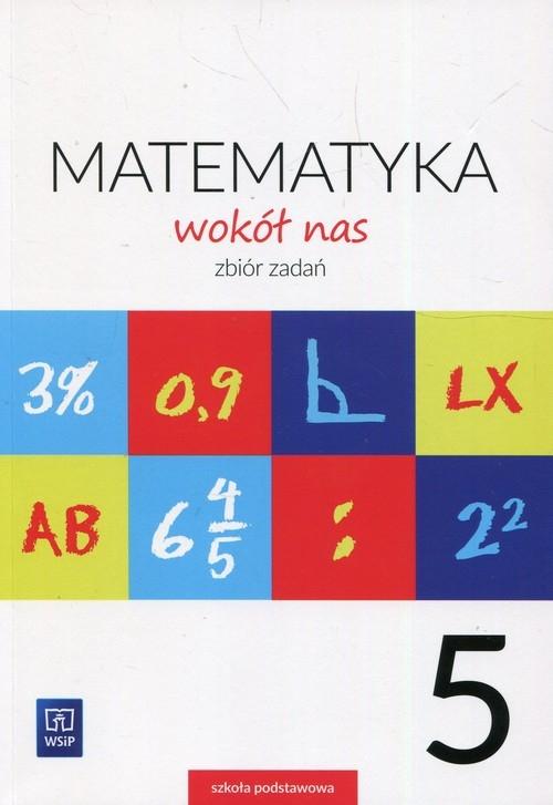 Matematyka wokół nas. Zbiór zadań. Klasa 5. Szkoła podstawowa Lewicka Helena, Lewicka Joanna