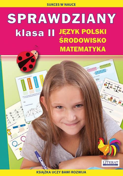 Sprawdziany Język polski, środowisko, matematyka Klasa 2 Guzowska Beata, Kowalska Iwona