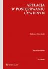 Apelacja w postępowaniu cywilnym Ereciński Tadeusz