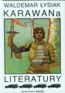 Karawana literatury