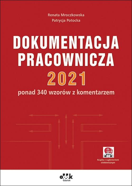 Dokumentacja pracownicza 2021 Renata Mroczkowska, Patrycja Potocka