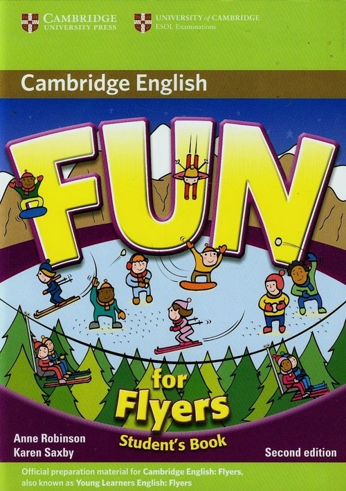 Fun for Flyers Student's Book Robinson Anne, Saxby Karen