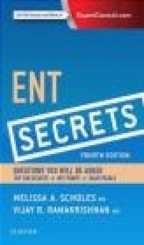 ENT Secrets Vijay Ramakrishnan, Melissa Scholes