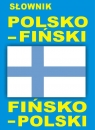 Słownik polsko - fiński fińsko - polski