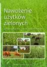 Nawożenie użytków zielonych Grzebisz Witold, Goliński Piotr, Potarzycki Jarosław