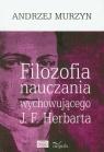 Filozofia nauczania wychowującego J.F. Herbarta