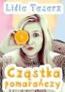 Cząstka pomarańczy Tasarz Lidia