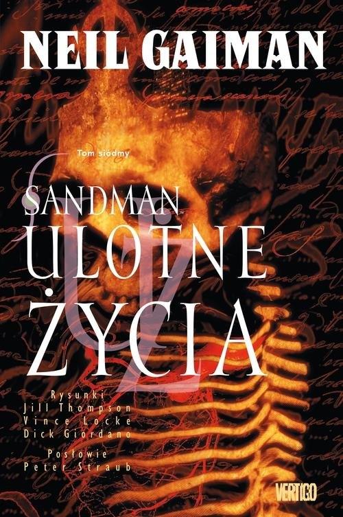 Sandman Tom 7: Ulotne życia Gaiman Neil