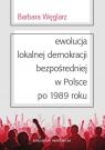 Ewolucja lokalnej demokracji bezpośredniej w Polsce po 1989 roku