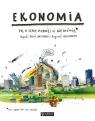 Ekonomia To o czym dorośli Ci nie mówią