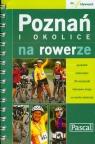 Poznań i okolice. Na rowerze