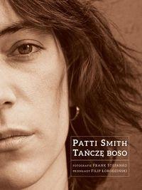 Tańczę boso Smith Patti