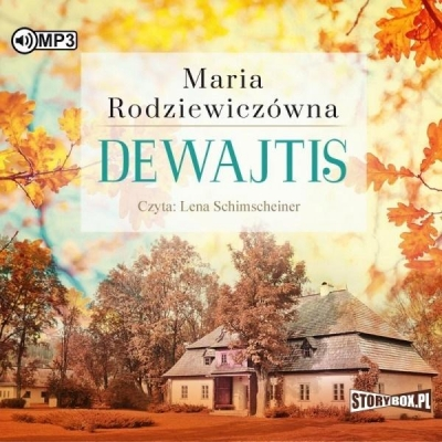 Dewajtis audiobook (Audiobook) Maria Rodziewiczówna