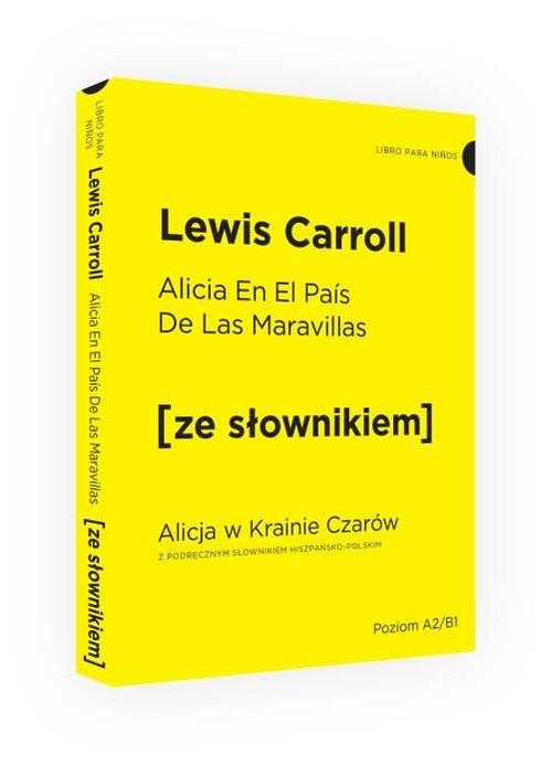 Alicja w Krainie Czarów ze słownikiem Carroll Lewis