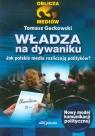 Władza na dywaniku Jak polskie media rozliczają polityków? Gackowski Tomasz