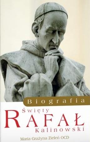 Biografia św. Rafał Kalinowski Zieleń Maria Grażyna