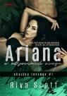 Ariana w objęciach wroga Scott Riva