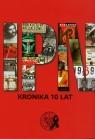 Kronika IPN 10 lat