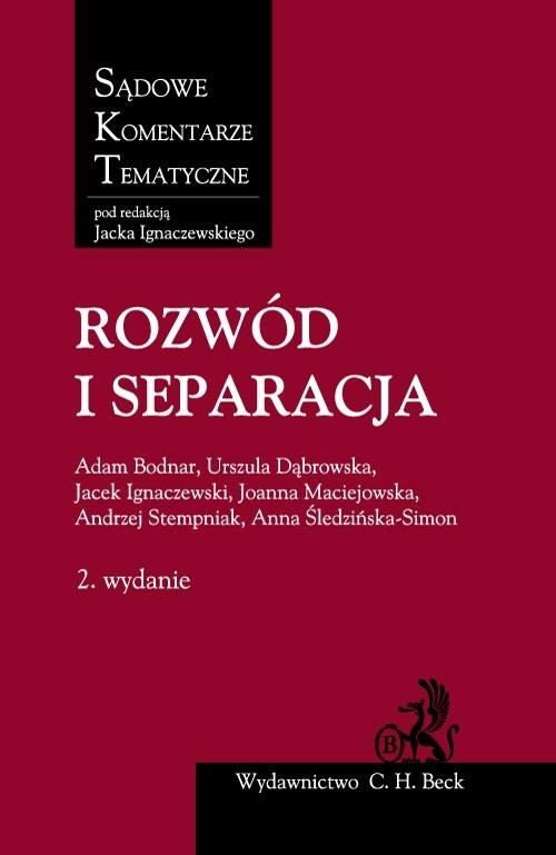Rozwód i separacja Bodnar Adam, Dąbrowska Urszula, Ignaczewski Jacek, Maciejowska Joanna, Stempniak Andrzej