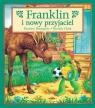 Franklin i nowy przyjaciel T.7