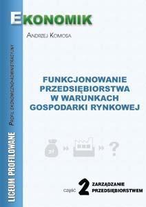 Funkcjonowanie Przedsiębiorstw...cz.2 w.2011 Andrzej Komosa