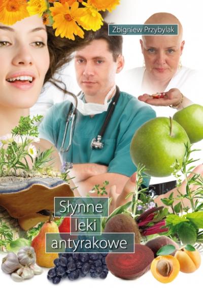 Słynne leki antyrakowe Przybylak Zbigniew