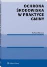 Ochrona srodowiska w praktyce gminy Rakoczy Bartosz Rakoczy