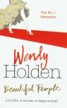 Beautiful people  Holden Wendy