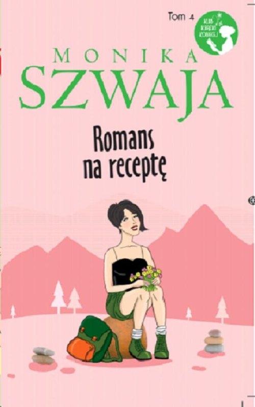 Romans na receptę Szwaja Monika