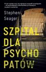 Szpital dla psychopatów