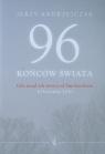 96 końców świata Gdy runął ich świat pod Smoleńskiem