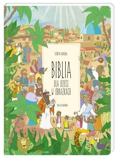 Biblia dla dzieci w obrazkach Kidacka Elżbieta