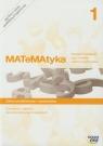 MATeMAtyka 1. Ćwiczenia i zadania dla szkół ponadgimnazjalnych. Zakres podstawowy i rozszerzony - Szkoły ponadgimnazjalne