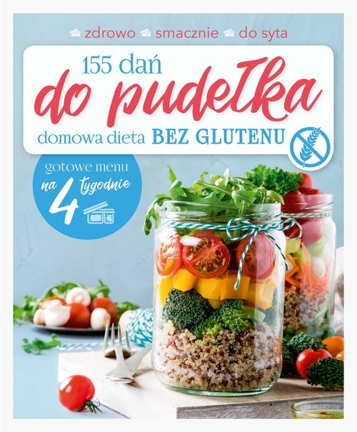 155 dań do pudełka Domowa dieta Bez glutenu Zielewska Joanna