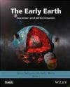 Early Earth: Accretion and Differentiation
